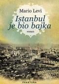 Mario Levi: Istanbul je bio bajka