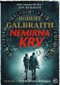Robert Galbraith - Nemirna krv