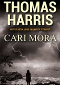 Thomas Harris - Cari Mora