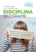 Tina Payne Bryson, Daniel J. Siegel: Disciplina bez drame