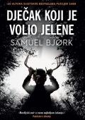 Samuel Bjork - Dječak koji je volio jelene