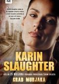 Karin Slaughter: Grad murjaka