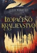 Leigh Bardugo - Izopačeno kraljevstvo