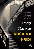 Lucy Clarke - Kuća na hridi