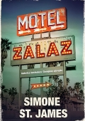 Simone St. James - Motel Zalaz