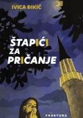 Ivica Đikić - Štapići za pričanje