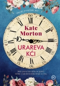 Kate Morton - Urareva kći