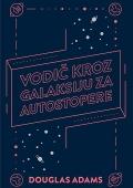 Douglas Adams: Vodič kroz Galaksiju za autostopere