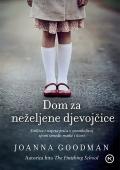 Joanna Goodman - Dom za neželjene djevojčice