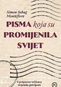 Simon Sebag Montefiore - Pisma koja su promijenila svijet