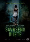 Lucinda Berry - Savršeno dijete