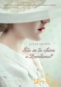 Julia Quinn - Što se to zbiva u Londonu?