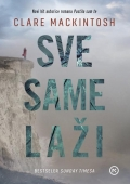 Clare Mackintosh - Sve same laži
