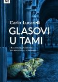 Carlo Lucarelli - Glasovi u tami