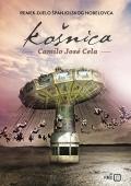 Camilo Jose Cela – Košnica