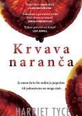 Harriet Tyce: Krvava naranča