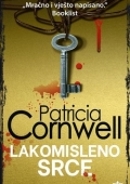 Patricia Cornwell: Lakomisleno srce
