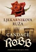 Candace Robb - Ljekarnikova ruža