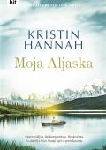 Kristin Hannah - Moja Aljaska