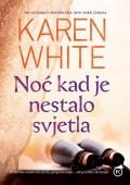Karen White - Noć kad je nestalo svjetla