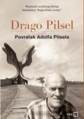 Drago Pilsel: Povratak Adolfa Pilsela
