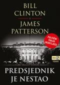 Bill Clinton, James Patterson: Predsjednik je nestao