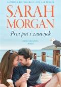 Sarah Morgan - Prvi put i zauvijek