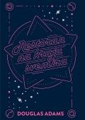 Douglas Adams: Restoran na kraju svemira