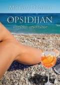 Marilena Dužman – Opsidijan: Savršeno nesavršena