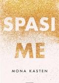 Mona Kasten - Spasi me