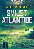 A. G. Riddle - Svijet Atlantide
