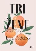 Lisa Taddeo - Tri žene
