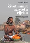 Jasen Boko - Život i smrt uz svetu rijeku