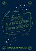 Douglas Adams: Život, univerzum i sve ostalo