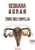 Vedrana Rudan: Život bez krpelja